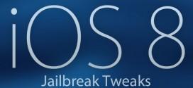Liste des tweaks compatibles avec le jailbreak iOS 8