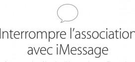 Apple propose un service pour interrompre l'association avec iMessage