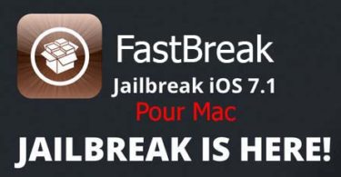 FastBreak Jailbreak iOS 7.1 pour Mac