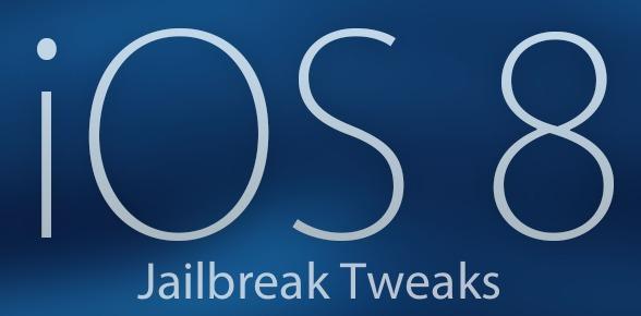 Liste des tweaks compatible avec le jailbreak iOS 8