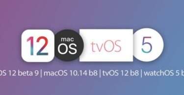 ios 12 beta 9 macos beta 8 tvos 12 beta 8 watchos 5 beta 8