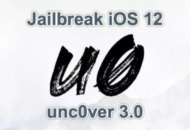 jailbreak iOS 12 unc0ver 3.0