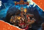 Torchlight 2 Gratuit Sur Epic Games