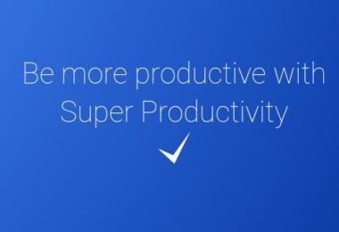 Etre Plus Productif Aec Super Productivity